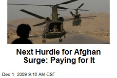 Next Hurdle for Afghan Surge: Paying for It