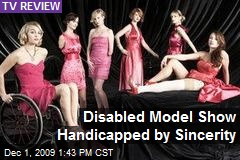 Disabled Model Show Handicapped by Sincerity