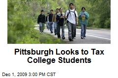 Pittsburgh Looks to Tax College Students