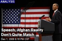Speech, Afghan Reality Don't Quite Match