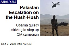 Pakistan Escalation on the Hush-Hush
