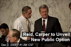 Reid, Carper to Unveil New Public Option
