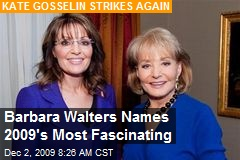 Barbara Walters Names 2009's Most Fascinating