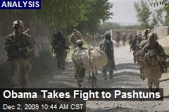 Obama Takes Fight to Pashtuns