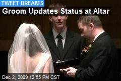 Groom Updates Status at Altar
