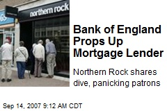 Bank of England Props Up Mortgage Lender