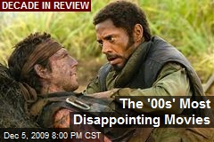 The '00s' Most Disappointing Movies
