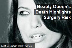 Beauty Queen's Death Highlights Surgery Risk