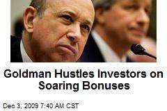 Goldman Hustles Investors on Soaring Bonuses