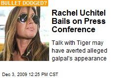 Rachel Uchitel Bails on Press Conference