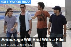 Entourage Will End With a Film