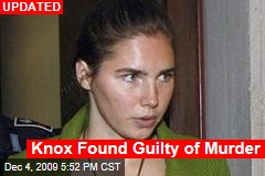 Knox Found Guilty of Murder
