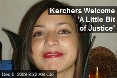 Kerchers Welcome 'A Little Bit of Justice'