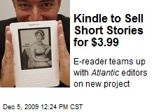 Kindle to Sell Short Stories for $3.99