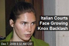 Italian Courts Face Growing Knox Backlash
