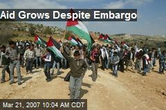 Aid Grows Despite Embargo