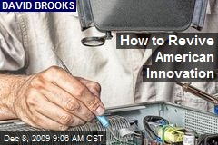 How to Revive American Innovation