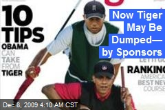 Now Tiger May Be Dumped— by Sponsors