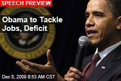 Obama to Tackle Jobs, Deficit