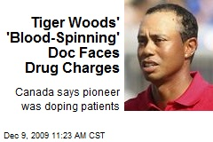 Tiger Woods' 'Blood-Spinning' Doc Faces Drug Charges