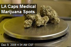 LA Caps Medical Marijuana Spots