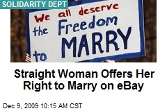 Straight Woman Offers Her Right to Marry on eBay