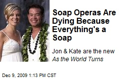 Soap Operas Are Dying Because Everything's a Soap