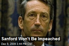 Sanford Won't Be Impeached