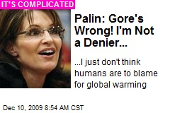 Palin: Gore's Wrong! I'm Not a Denier...