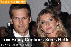 Tom Brady Confirms Son's Birth