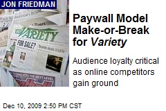Paywall Model Make-or-Break for Variety