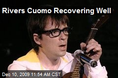 Rivers Cuomo Recovering Well