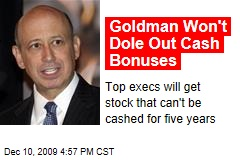 Goldman Won't Dole Out Cash Bonuses