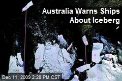 Australia Warns Ships About Iceberg