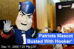 Patriots Mascot Busted With Hooker*