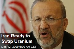 Iran Ready to Swap Uranium