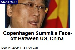 Copenhagen Summit a Face-off Between US, China