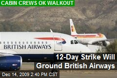 12-Day Strike Will Ground British Airways