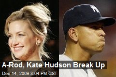 A-Rod, Kate Hudson Break Up