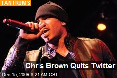 Chris Brown Quits Twitter