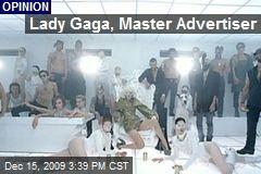 Lady Gaga, Master Advertiser
