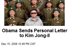 Obama Sends Personal Letter to Kim Jong-Il