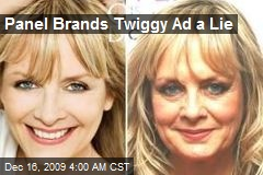 Panel Brands Twiggy Ad a Lie