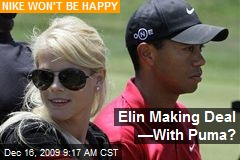 Elin Making Deal —With Puma?