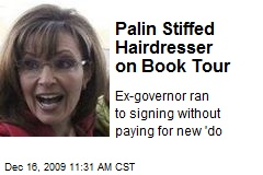 Palin Stiffed Hairdresser on Book Tour