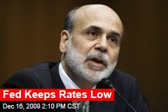 Fed Keeps Rates Low