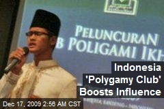 Indonesia 'Polygamy Club' Boosts Influence