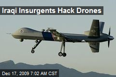 Iraqi Insurgents Hack Drones