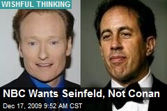 NBC Wants Seinfeld, Not Conan