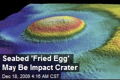 Seabed 'Fried Egg' May Be Impact Crater